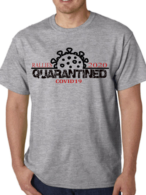 covid19 rally quarantined shirt