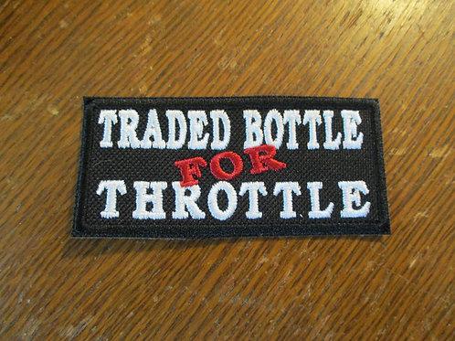 Traded Bottle for Throttle
