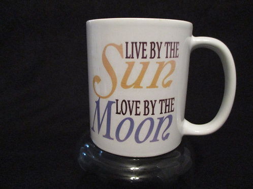 copy of #106 live by the sun mug