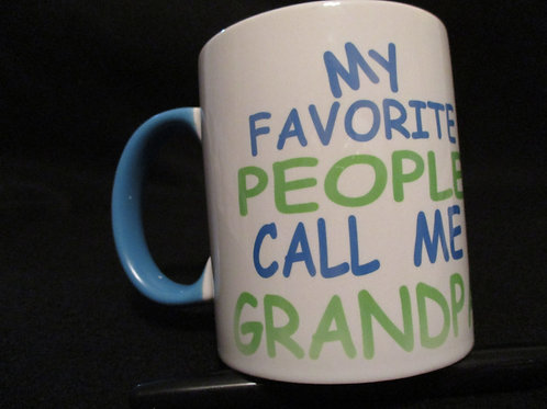 #17 my favorite people call me grandpa mug