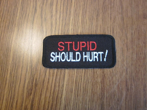 STUPID SHOULD HURT PATCH