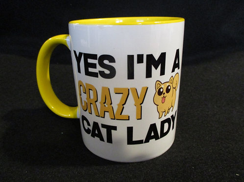 #242 yes I am a crazy cat lady mug