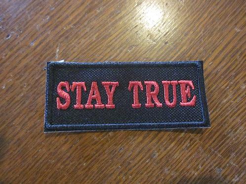 STAY TRUE PATCH