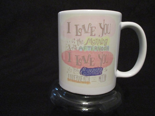#102 I love you in the morning mug