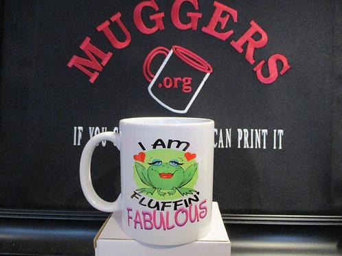 #965 I am fluffin fabulous mug
