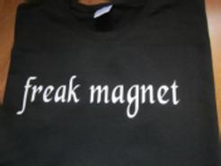 FREAK MAGNET SHIRT