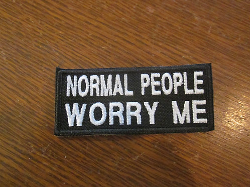 NORMAL PEOPLE WORRY ME PATCH