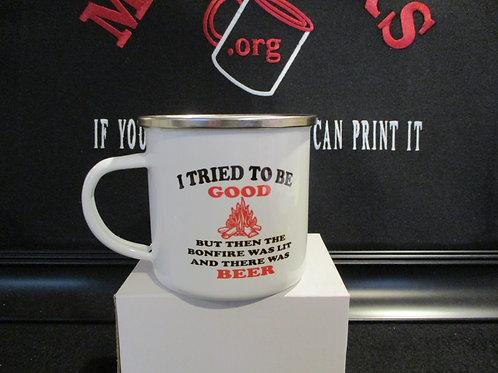 #928 I tried to be good camping tin mug