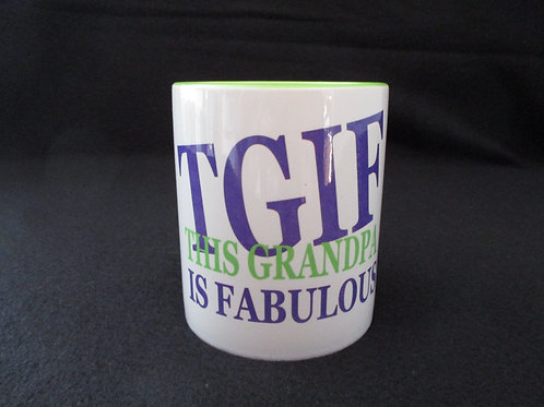 #30 TGIF this grandpa is fabulous mug