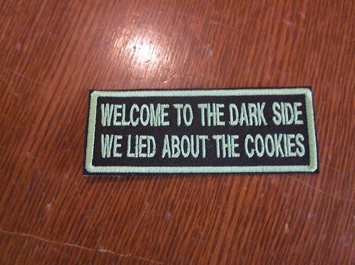 WELCOME TO THE DARK SIDE...COOKIES  PATCH