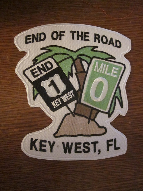 """End of the road key west patch 6 x 5.5"""""""