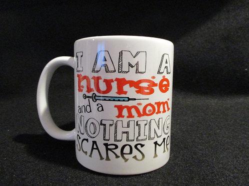#611 I am a nurse and a mom mug
