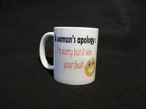 #139 a womans apology mug