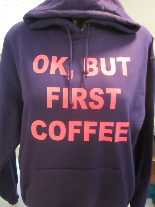 #206  Yes but First Coffee shirt