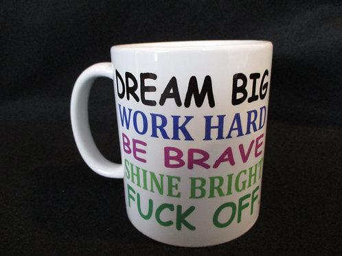 #169 Dream Big mug