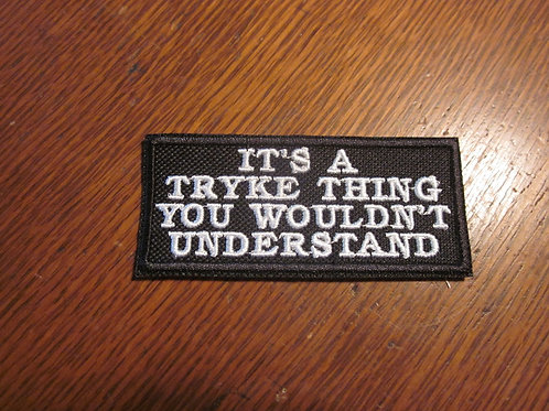 IT'S A TRIKE THING..... PATCH