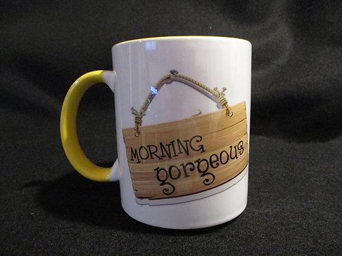#706 Morning Gorgeous mug