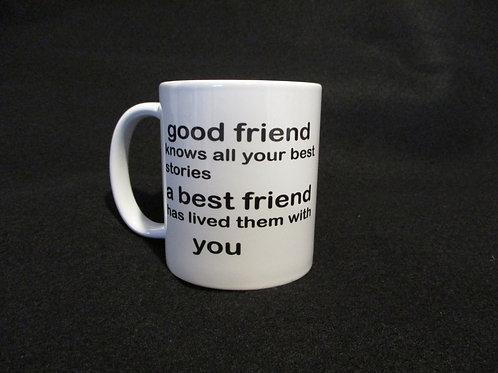 #138 good friend/best friend mug