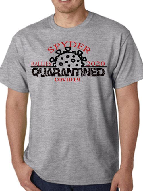 covid19 spyder rally quarantined shirt