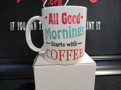 #1005 All Good Mornings mug