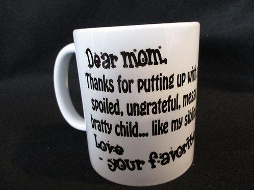 #167 Dear mom mug