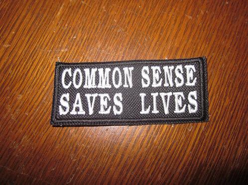 COMMON SENSE SAVES LIVES PATCH