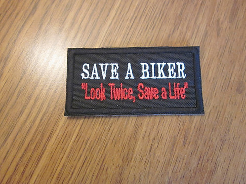 SAVE A BIKER LOOK TWICE SAVE A LIFE PATCH