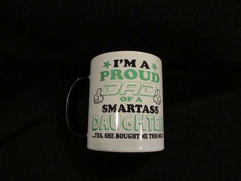 #220 proud dad...daughter mug