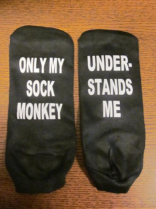 #6 only my sock monkey understands me socks