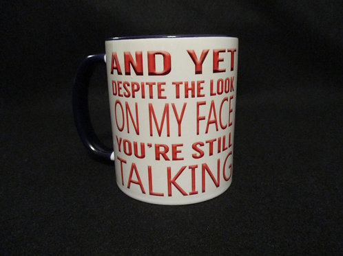 #60 And yet you're still talking mug
