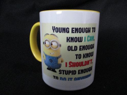 #274 minion Young enough to know... mug
