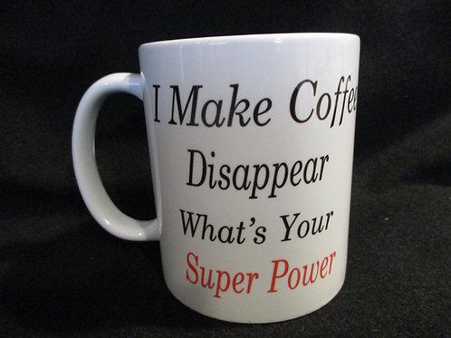 #174 I make Coffee disappear mug