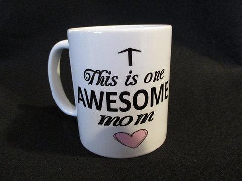 #231 this is one Awesome mom mug