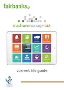 Fairbanks Station Manager 365 Tile Guide