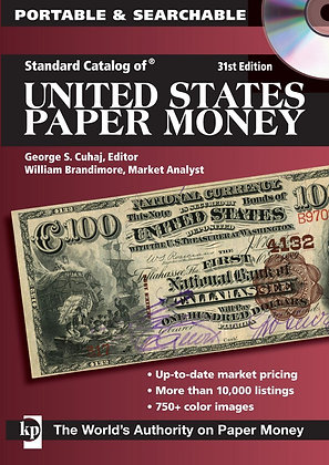 United States Paper Money Catalog 31st. ED.