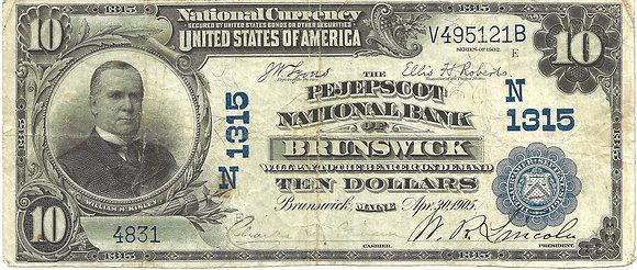 $10 - 1902 Brunswick Maine National