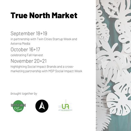 True North Market @ Uptown Open Events