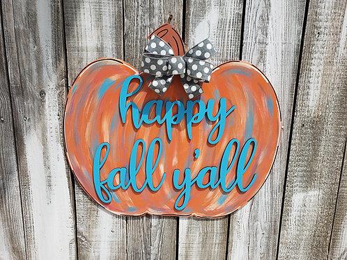 Pumpkin Happy Fall Y'all Wood Door Hanger Shape