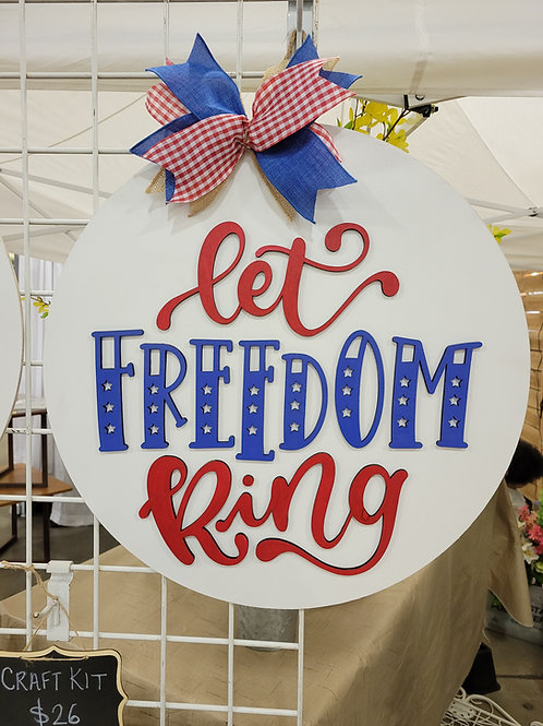 Let Freedom Ring 4th of July Round Door Hanger