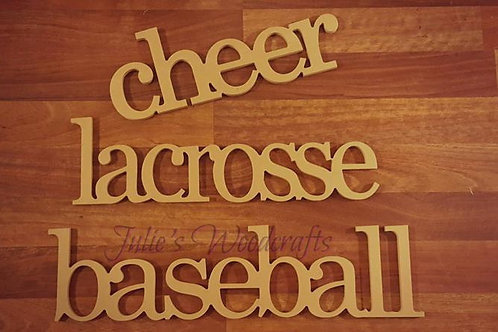 Cheer Lacrosse Baseball Soccer Wooden Word Sign