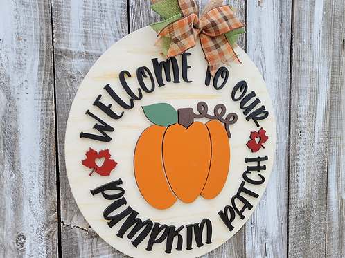 Welcome To Our Pumpkin Patch Round Fall Door Hanger Craft