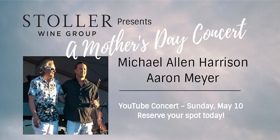 Mother's Day Special With Michael Allen Harrison & Aaron Meyer