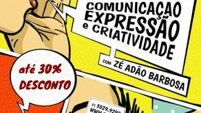COMUNICAÇÃO, EXPRESSÃO e CRIATIVIDADE - com Zé Adão Barbosa e Giovana De Figueiredo