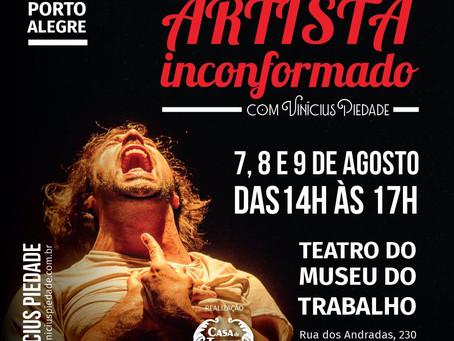 ARTISTA INCONFORMADO- Workshop com Vinícius Piedade