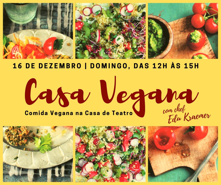 CASA VEGANA - Comida vegana na Casa de Teatro