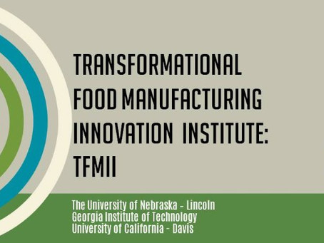 Transformational Food Manufacturing - Round III