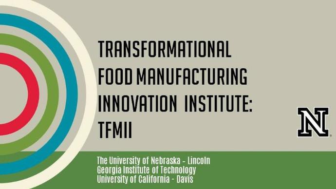 Transformational Food Manufacturing - Round III
