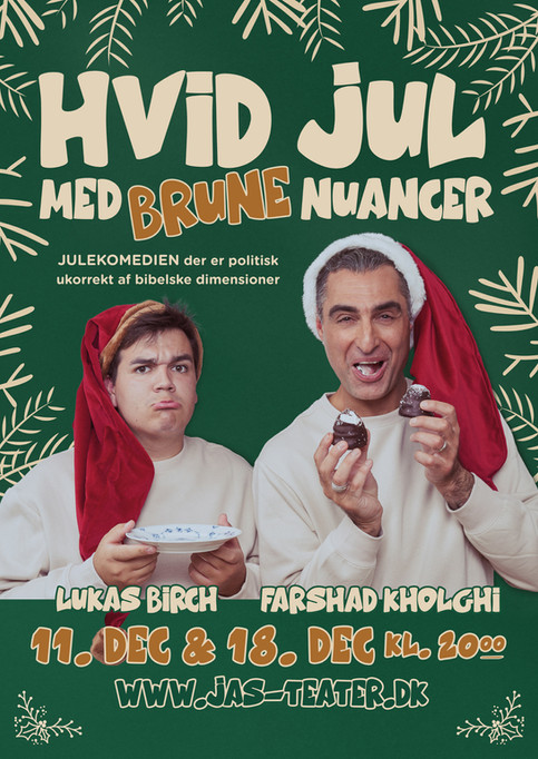 """Kampagneplakat for """"Hvid Jul med Brune Nuancer"""". Birkerød, Danmark. 2020."""