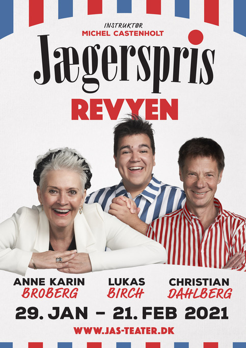 Kampagneplakat til Jægerspris Revyen. Jægerspris, Danmark. 2020.