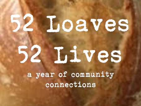 52 Loaves 52 Lives  - #0